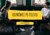 Запрошуємо на безкоштовні розмовні заняття для підвищення рівня польської